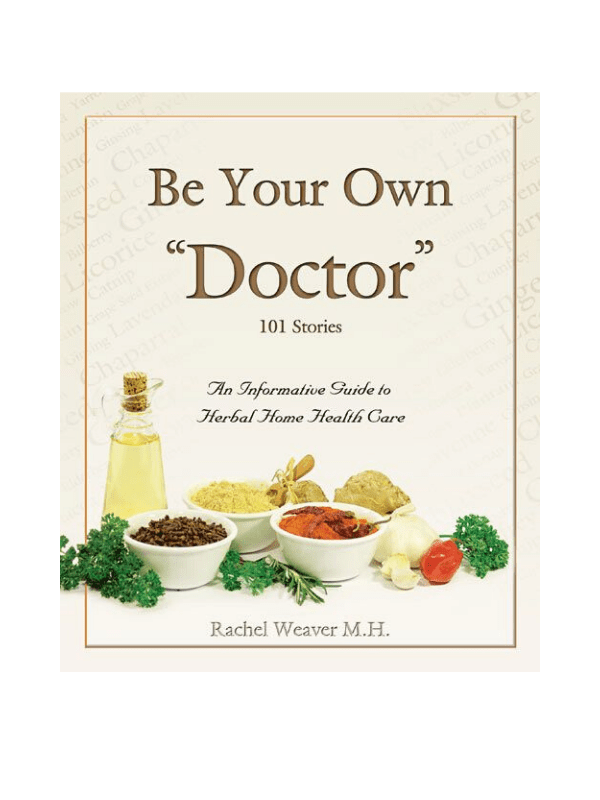 Be Your Own Doctor By Rachel Weaver