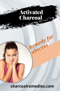 tooth abscess remedy with activated charcoal